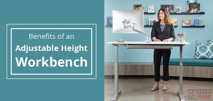 Benefits of an Adjustable Height Workbench