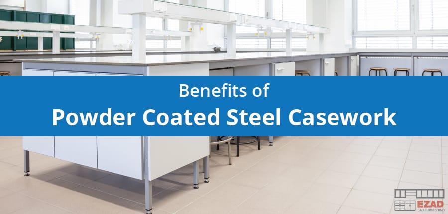 Benefits of Powder Coated Steel Casework